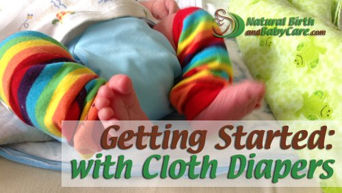 a newborn just getting started with cloth diapers