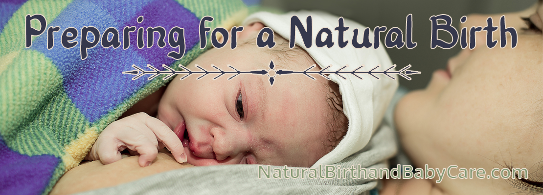 Simple Steps to Prepare for a Natural Birth | Natural Birth and Baby