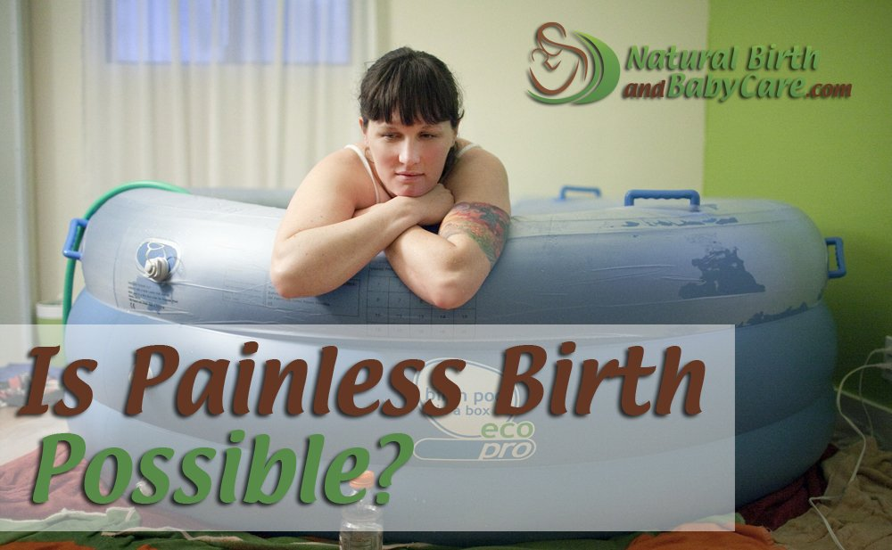Is Painless Birth Possible?