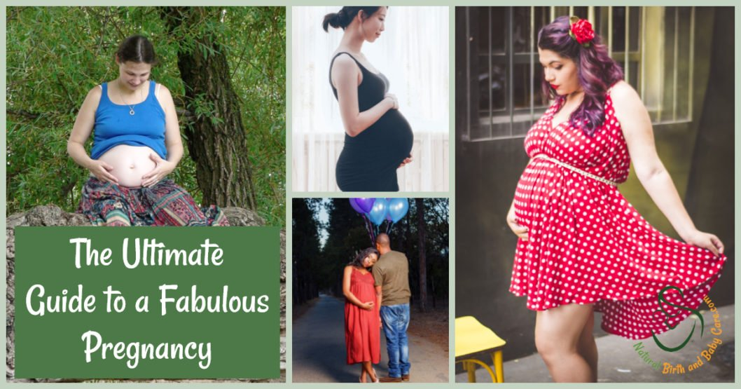 The Ultimate Guide to a Fabulous Pregnancy