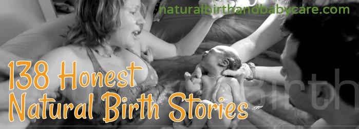 138 Natural Birth Stories