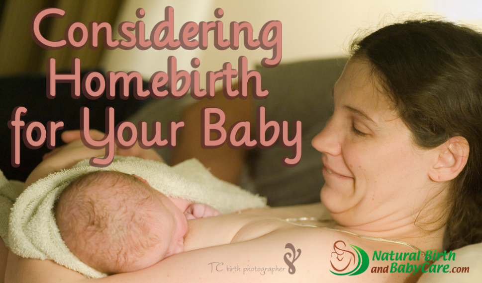 Considering and Choosing Homebirth
