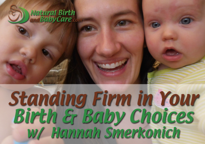 Stand Firm Birth Choices