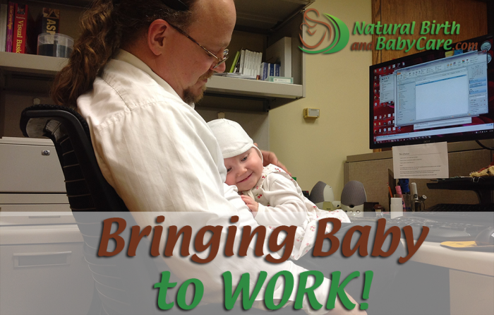 Bringing Baby to Work