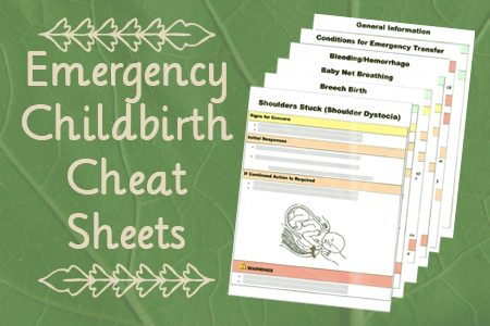 Emergency Childbirth Cheat Sheets