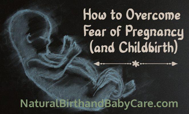 Overcome Fear of Pregnancy