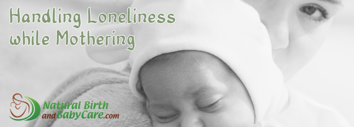 Loneliness While Mothering