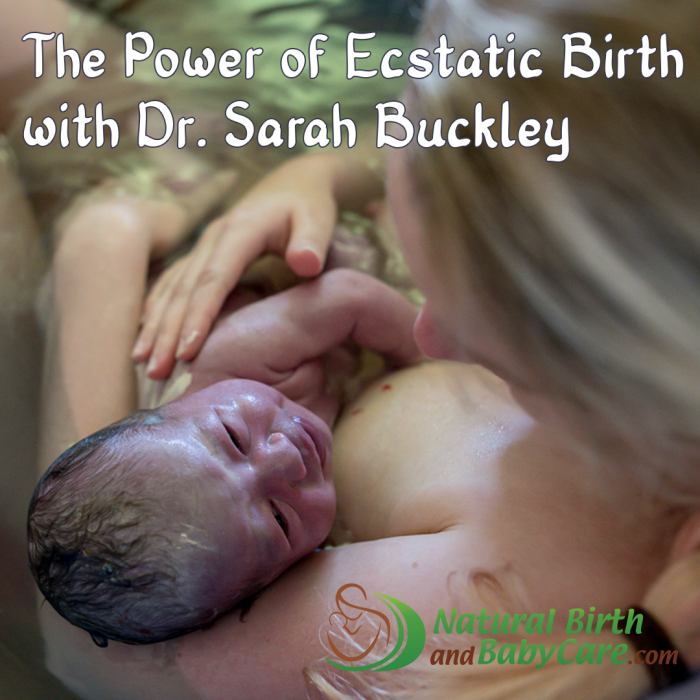 Sarah Buckley Natural Birth