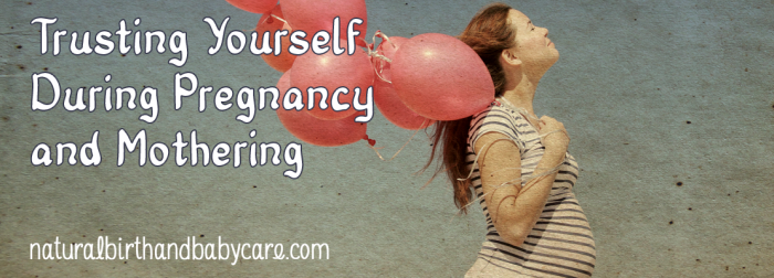 Trusting Yourself Pregnancy