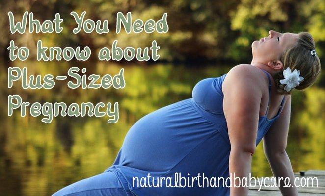 Plus Sized Pregnancy