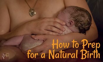 Prepare for a Natural Birth