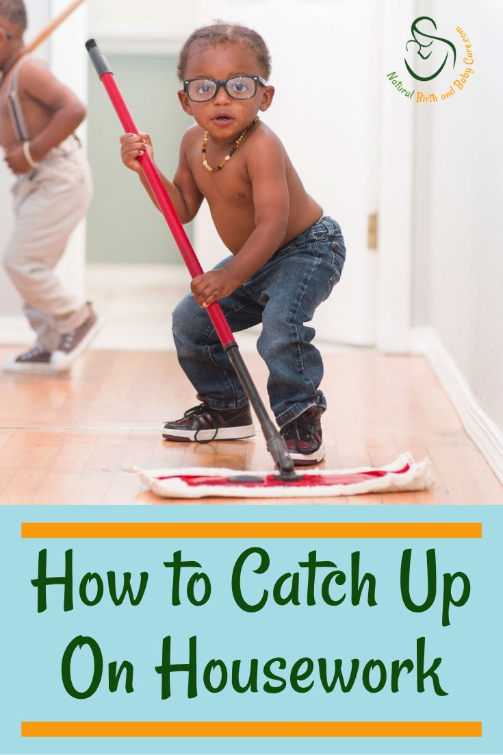 How to Catch Up Housework