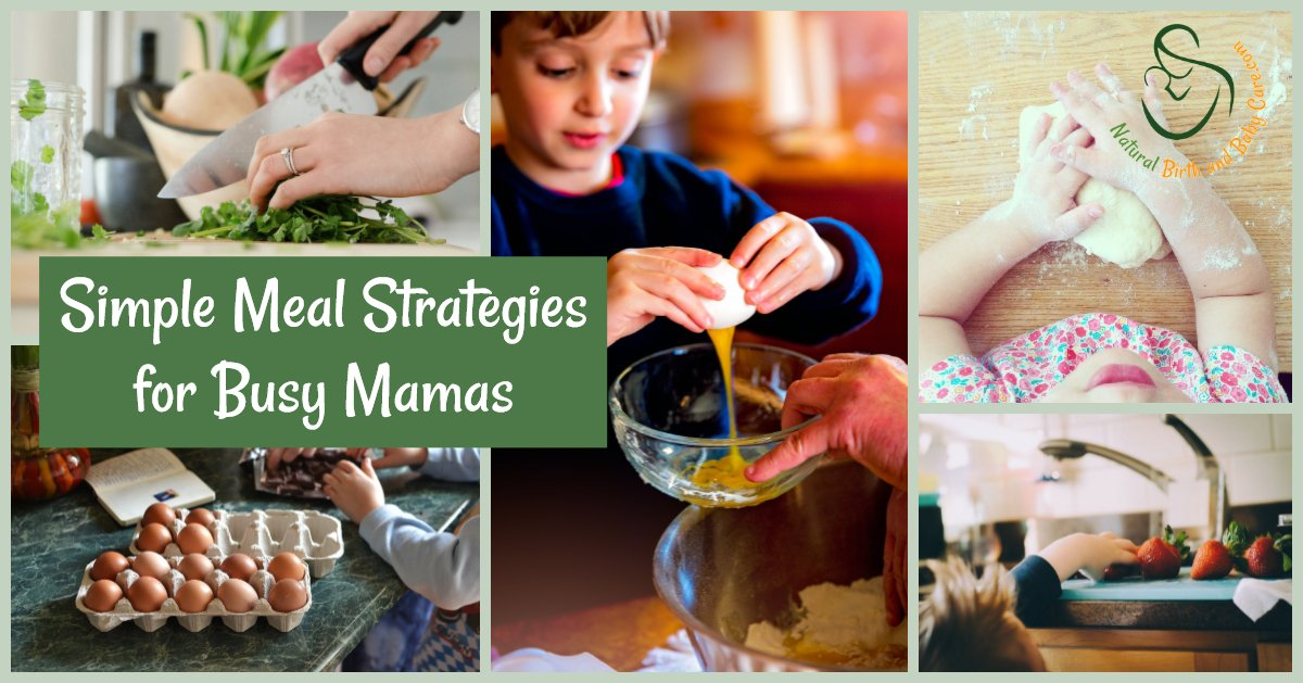 Meal Strategies for Busy Mamas