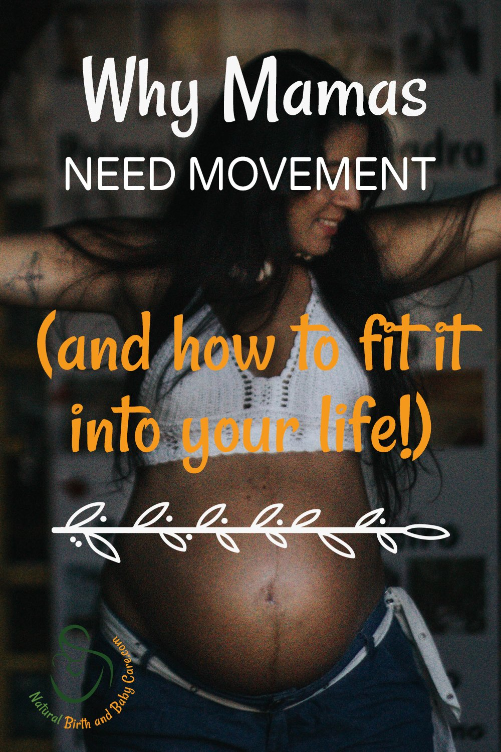 Why Mamas Need Movement and How to Fit it In