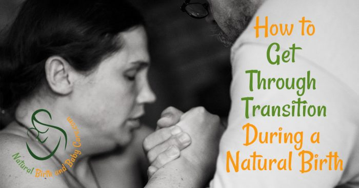 Mom working to get through transition during a natural birth