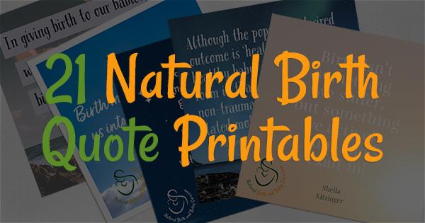 Natural birth quote printables