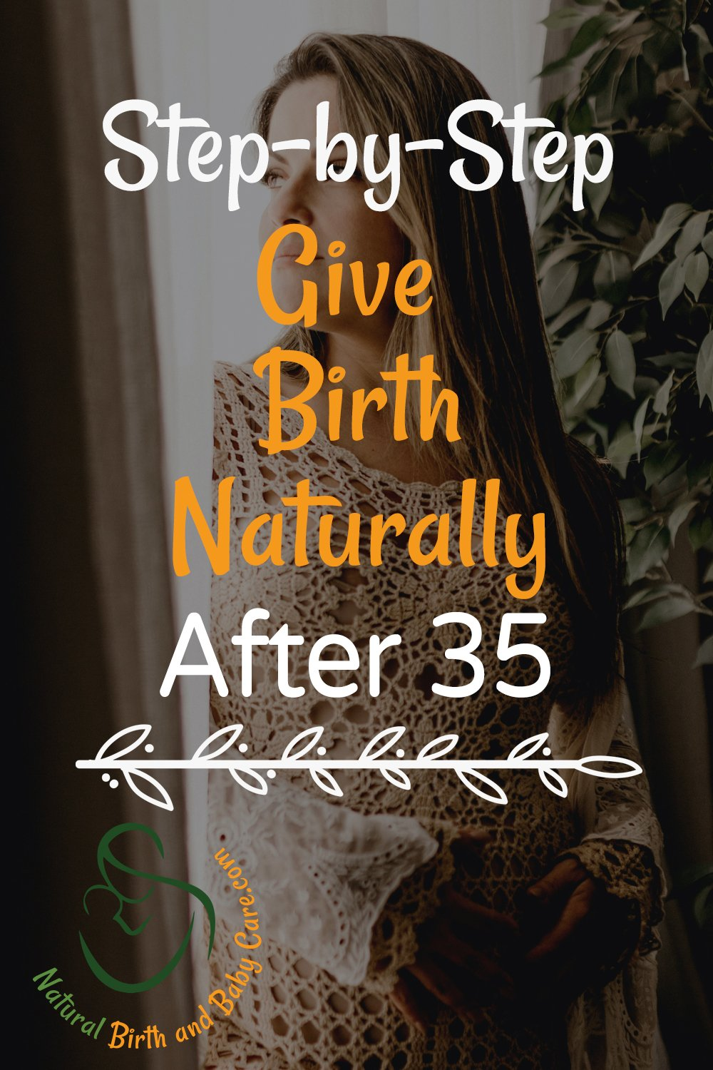 Woman over 35 planning a natural birth