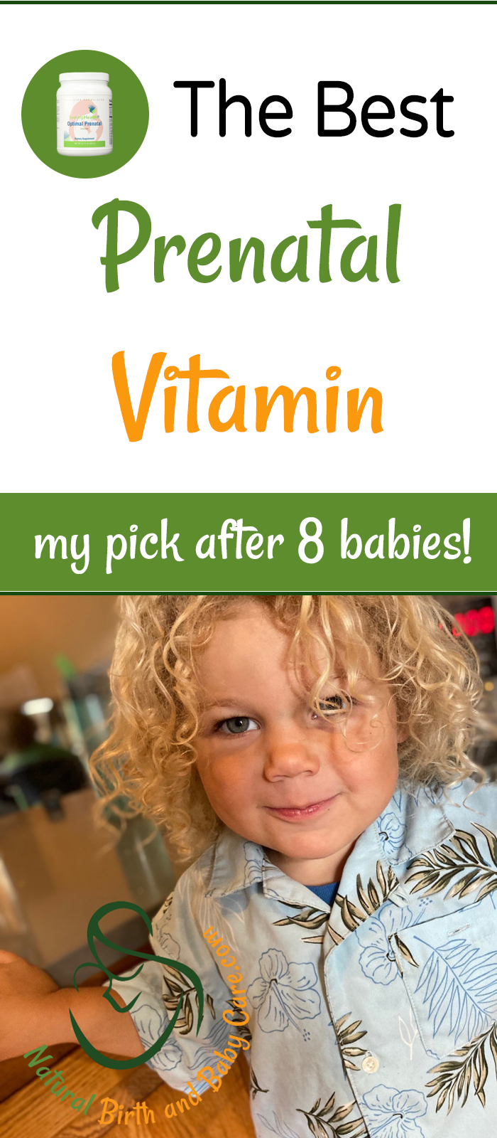 Composite image of my healthy toddler and my top prenatal vitamin choice.